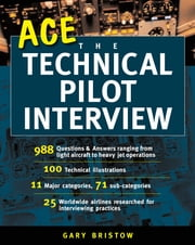 Ace the Technical Pilot Interview ebook by Gary Bristow
