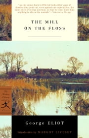 The Mill on the Floss ebook by George Eliot,Margot Livesey