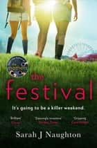 The Festival ebook by Sarah J. Naughton