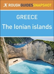 Rough Guides Snapshot Greece: The Ionian Islands ebook by Rough Guides