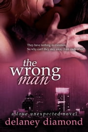 The Wrong Man ebook by Delaney Diamond