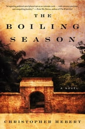 The Boiling Season ebook by Christopher Hebert