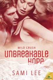 Unbreakable Hope ebook by Sami Lee