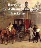 Barry Lyndon ebook by William Makepeace Thackeray