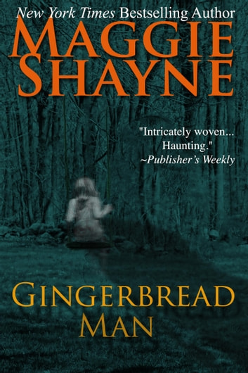 Gingerbread Man - The Ivy Newman Story ebook by Maggie Shayne