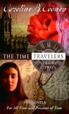 The Time Travelers ebook by Caroline B. Cooney
