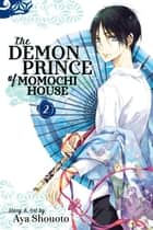 The Demon Prince of Momochi House, Vol. 2 ebook by Aya Shouoto