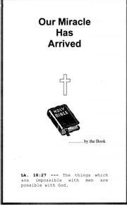 Our Miracle Has Arrived ebook by Gene & Vicki Hyers