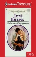 Substitute Engagement ebook by Jayne Bauling