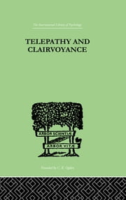 Telepathy and Clairvoyance ebook by Tischner, Rudolf