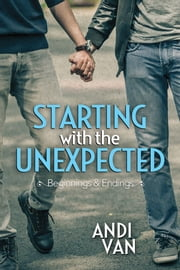 Starting With the Unexpected ebook by Andi Van