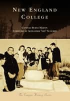 "New England College ebook by Cynthia Burns Martin, Alexander ""Lex"" Scourby"