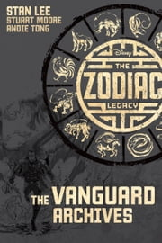 The Zodiac Legacy: The Vanguard ArchivesZodiac Original eBook Preview 2 - Part 2 ebook by Stan Lee