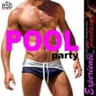 Gay Pool Party audiobook by Jezebel, Essemoh Teepee