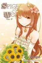 Spice and Wolf, Vol. 17 (light novel) - Epilogue ebook by Isuna Hasekura