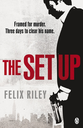 The Set-up ebook by Felix Riley