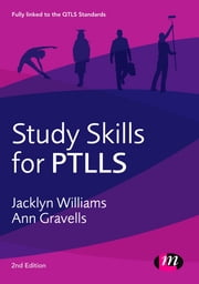 Study Skills for PTLLS ebook by Jacklyn Williams,Ann Gravells