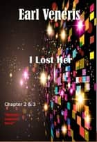 I Lost Her ebook by Earl Veneris
