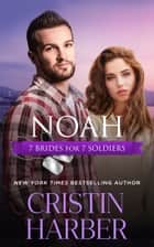 Noah eBook by Cristin Harber