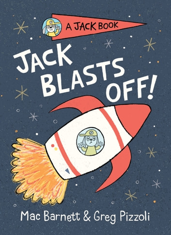 Jack Blasts Off ebook by Mac Barnett