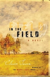 In the Field ebook by Claire Tacon