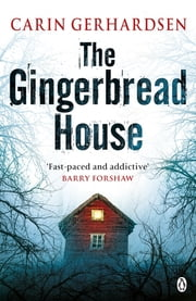 The Gingerbread House - Hammarby Book 1 ebook by Carin Gerhardsen
