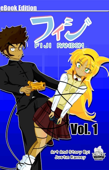 Fiji Random: Volume 1 ebook by Justin Raimey