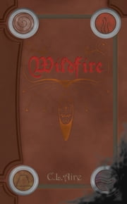 Wildfire ebook by Claire Louise Aire
