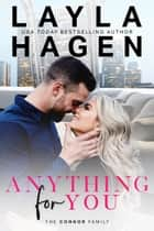 Anything For You ebook by Layla Hagen