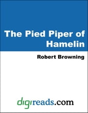 The Pied Piper of Hamelin (Illustrated by Kate Greenaway) ebook by Browning, Robert