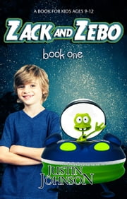 Zack and Zebo - Zack and Zebo, #1 ebook by Justin Johnson