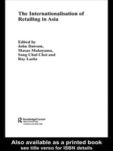 The Internationalisation of Retailing in Asia ebook by