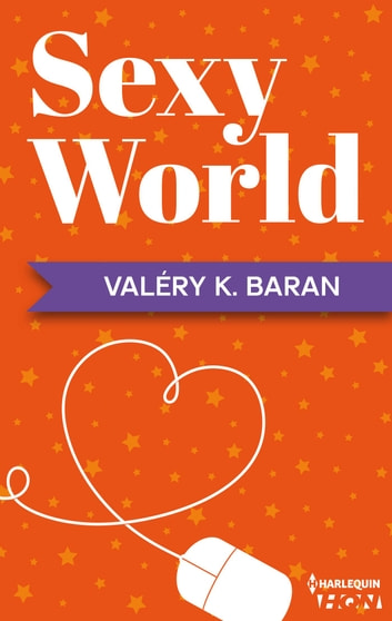 Sexy World eBook by Valéry K. Baran