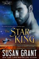 The Star King ebook by Susan Grant