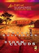 Storm Clouds ebook by Cheryl Wolverton