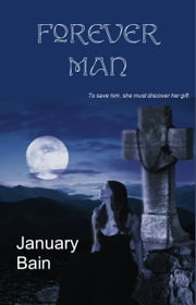 Forever Man ebook by January Bain
