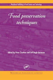 Food Preservation Techniques ebook by P. Zeuthen,L Bøgh-Sørensen