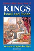 Kings - Israel and Judah ebook by Anne de Graaf,José Pérez Montero