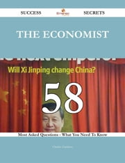 The Economist 58 Success Secrets - 58 Most Asked Questions On The Economist - What You Need To Know ebook by Charles Garrison