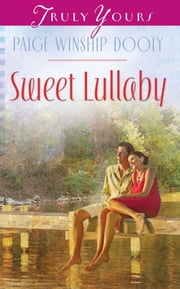 Sweet Lullaby ebook by Paige Winship Dooly