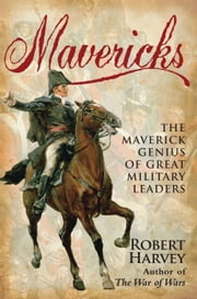 Mavericks ebook by Robert Harvey