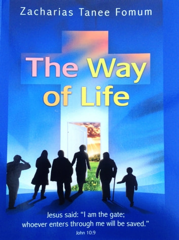 The way of life ebook by zacharias tanee fomum 9781311878786 the way of life ebook by zacharias tanee fomum fandeluxe Ebook collections