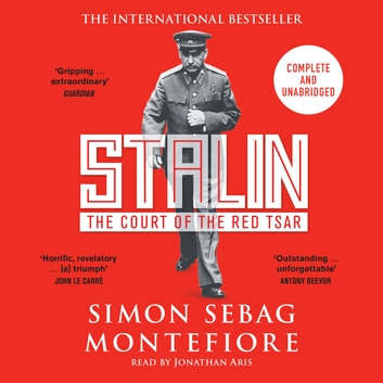 Stalin - The Court of the Red Tsar audiobook by Simon Sebag Montefiore