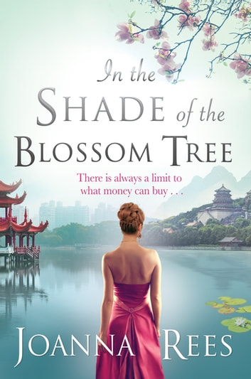 In the Shade of the Blossom Tree eBook by Joanna Rees