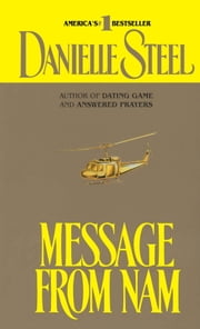 Message from Nam - A Novel ebook by Danielle Steel