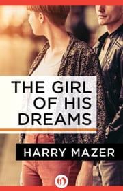The Girl of His Dreams ebook by Harry Mazer