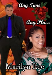 Any Time Any Place ebook by Marilyn Lee
