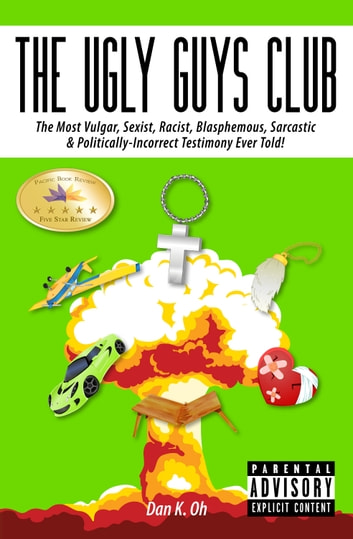 The Ugly Guys Club ebook by Dan K. Oh
