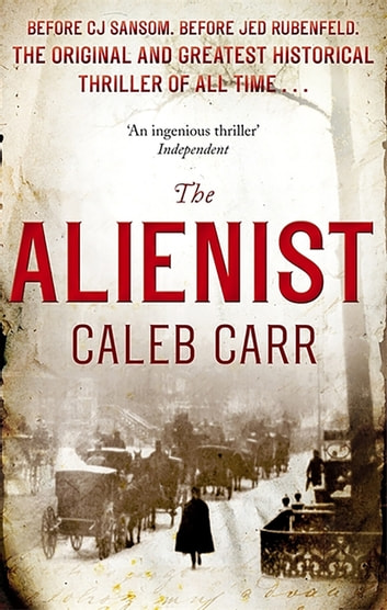 The Alienist - Book 1 ebook by Caleb Carr