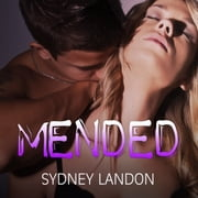 Mended audiobook by Sydney Landon